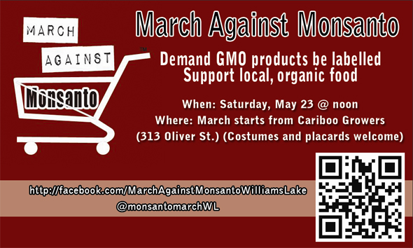 March Against Monsanto Williams Lake, May 23 Poster